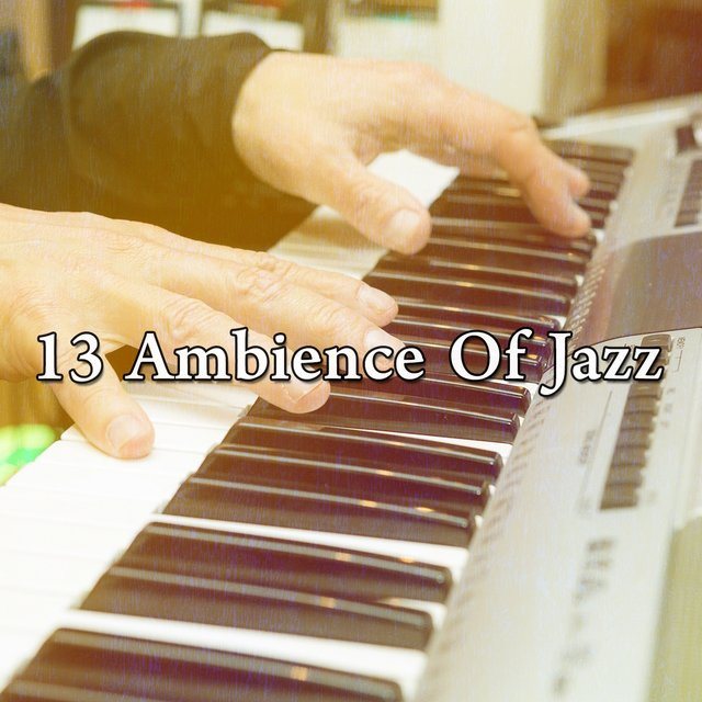 13 Ambience of Jazz