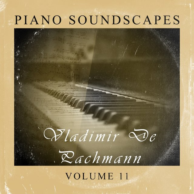 Piano SoundScapes, Vol. 11