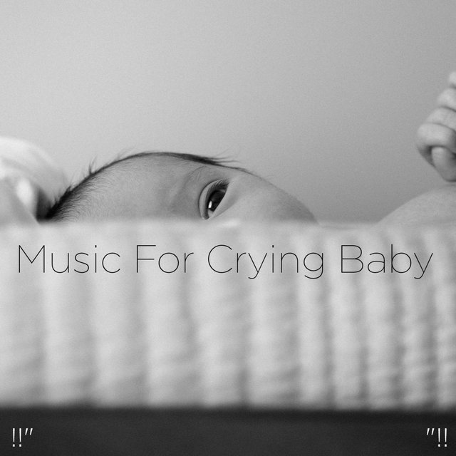 Music For Crying Baby