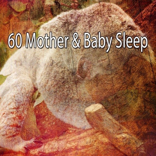 60 Mother & Baby Sleep