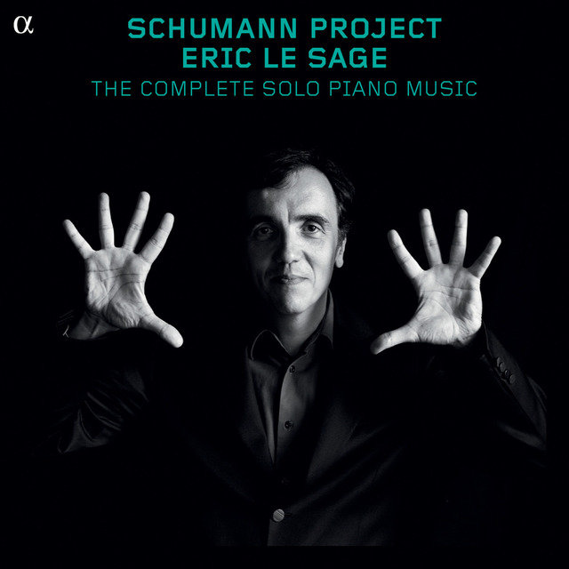 Schumann Project: The Complete Solo Piano Music