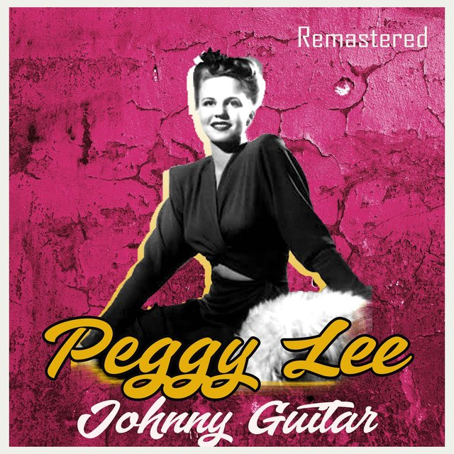 Johnny Guitar (Remastered)