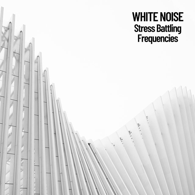 White Noise: Stress Battling Frequencies