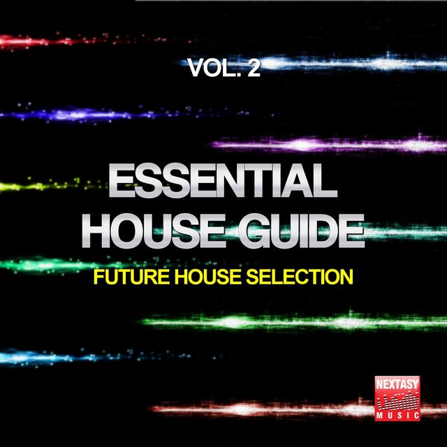 Essential House Guide, Vol. 2 (Future House Selection)