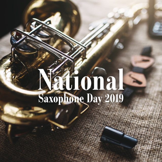 National Saxophone Day 2019