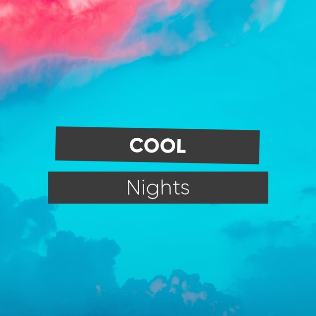 # 1 Album: Cool Nights