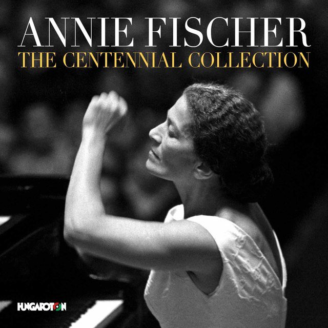 Annie Fischer: The Centennial Collection