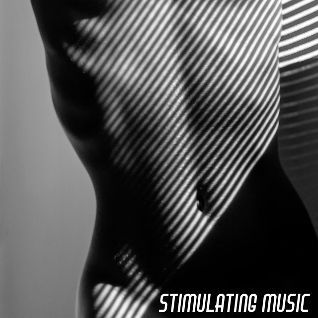 Stimulating Music – New Age Tantra Collection for Making Love