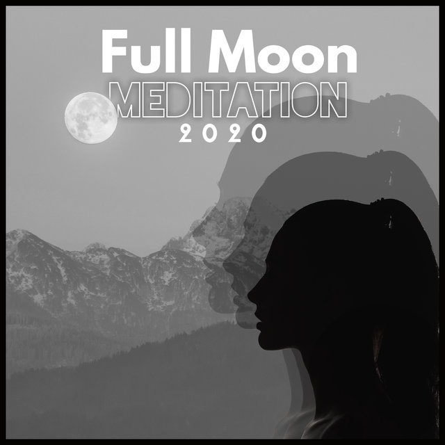 Full Moon Meditation 2020
