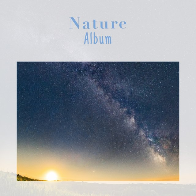 Peaceful Tranquil Nature Album