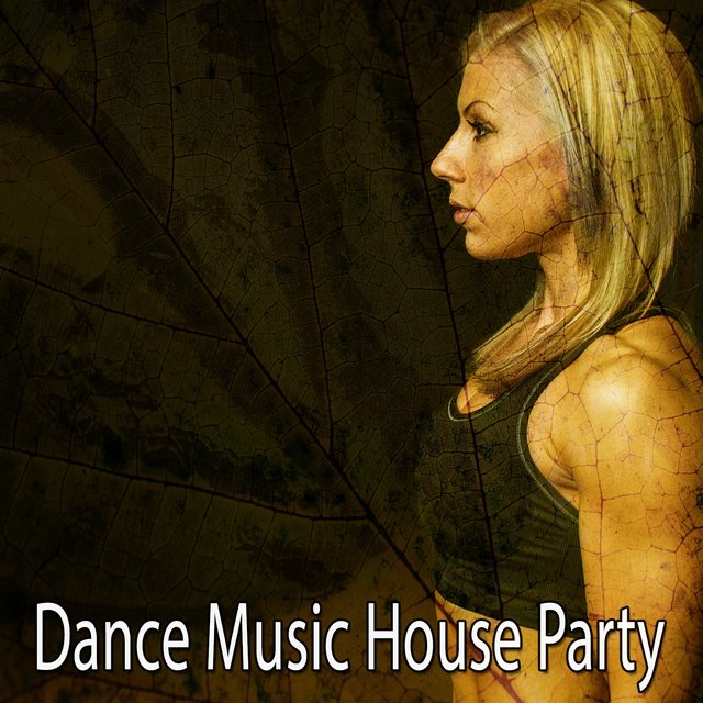 Dance Music House Party