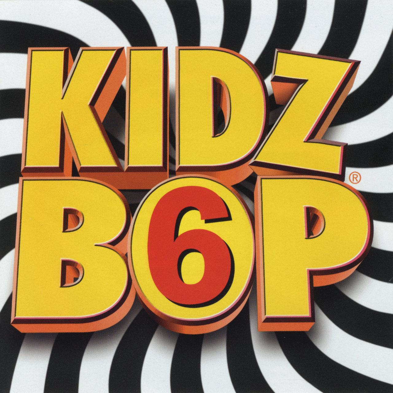 Kidz Bop 6 / Kidz Bop Kids TIDAL
