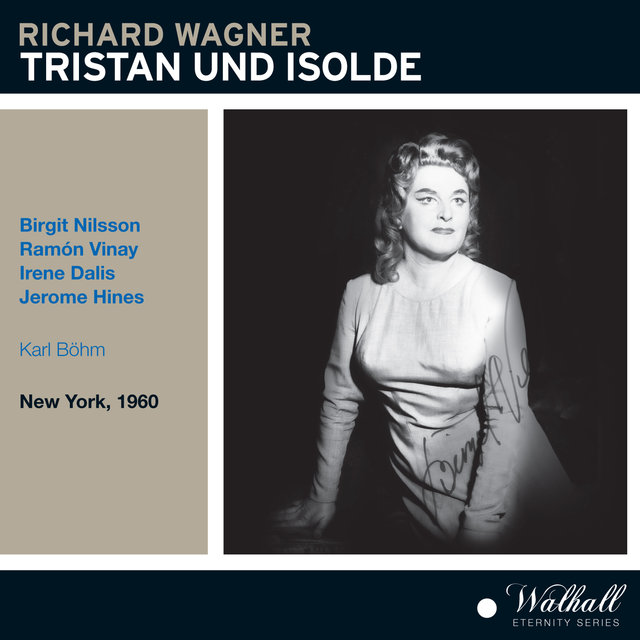 Wagner: Tristan und Isolde, WWV 90 (Recorded 1960)