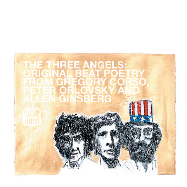 The Beat Generation 10th Anniversary Presents: The Three Angels - Original Beat Poetry