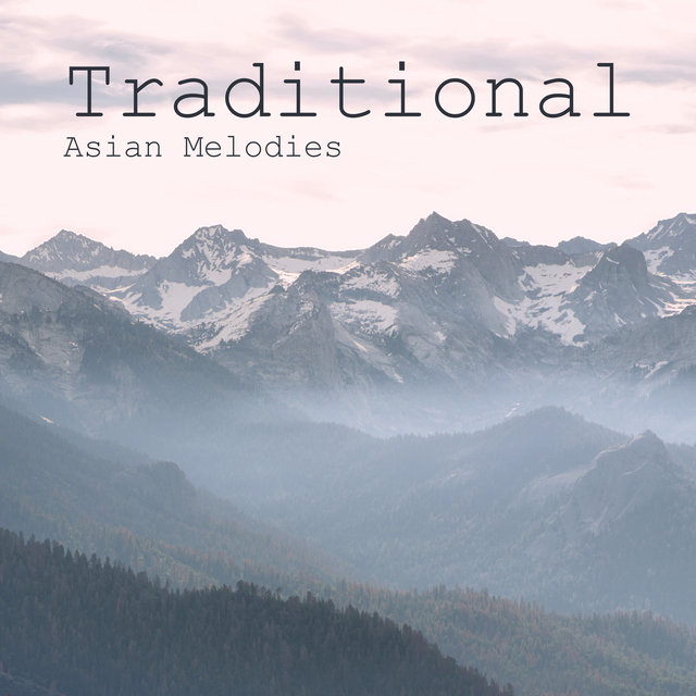 Traditional Asian Melodies