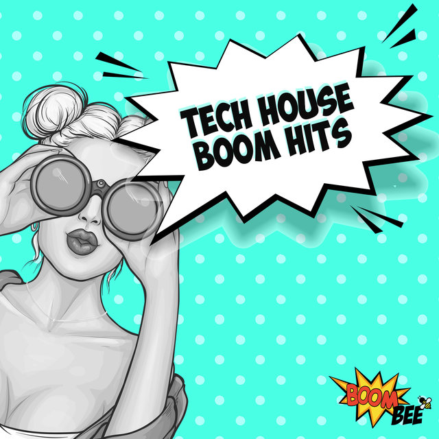 Tech House Boom Hits