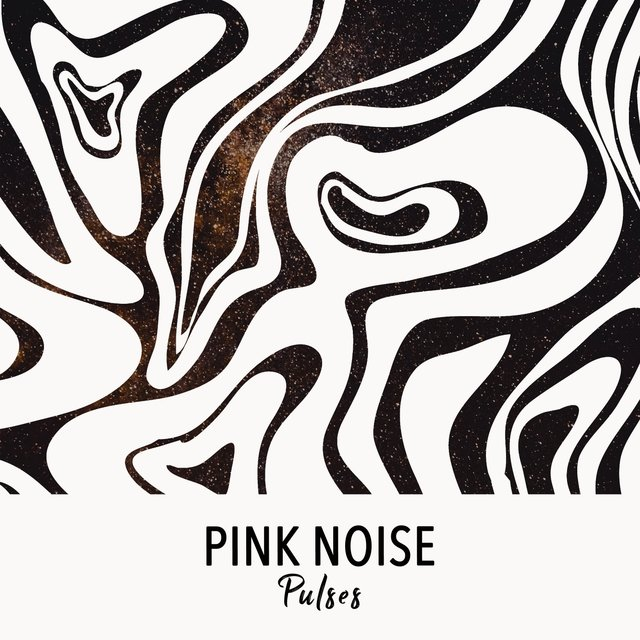 # Pink Noise Pulses