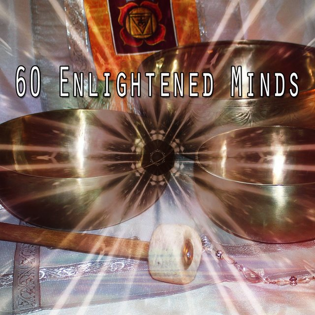 60 Enlightened Minds