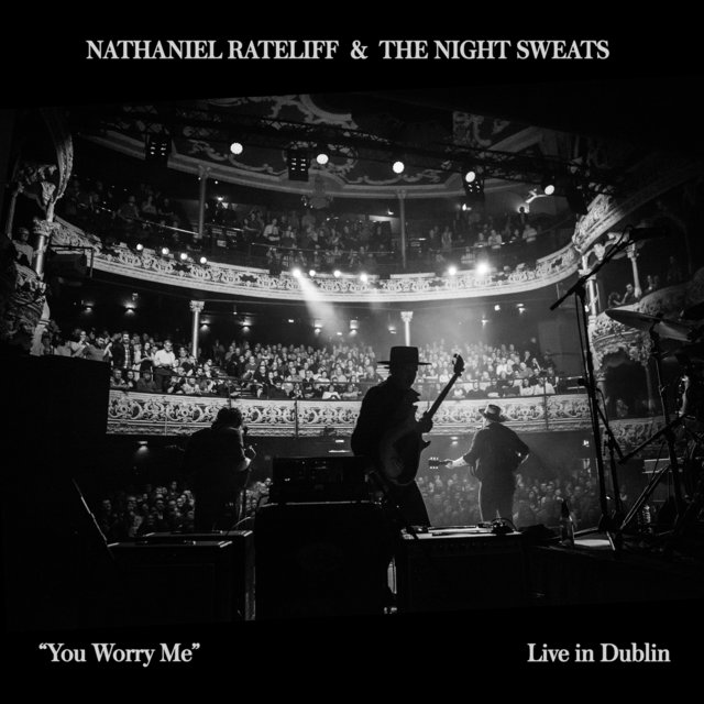 You Worry Me (Live In Dublin)