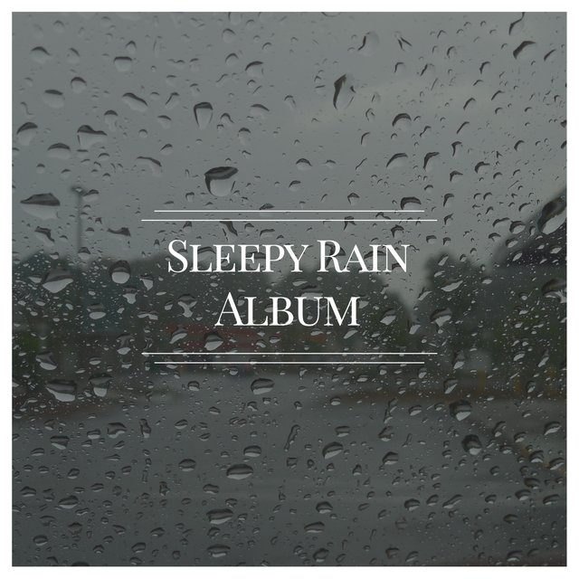 2020 HD Sleepy Rain & Nature Album