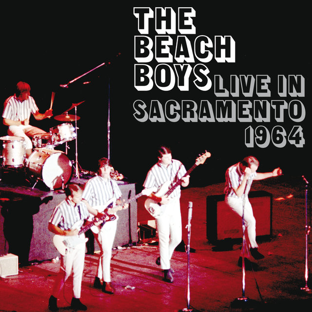 The Beach Boys Live In Sacramento 1964