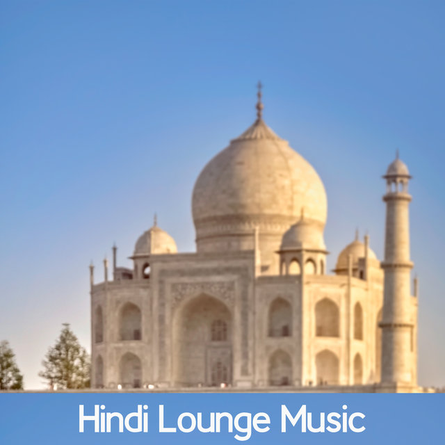 Hindi Lounge Music
