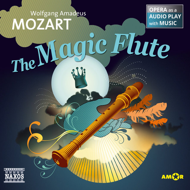 The Magic Flute (Opera as a Audio play with Music)