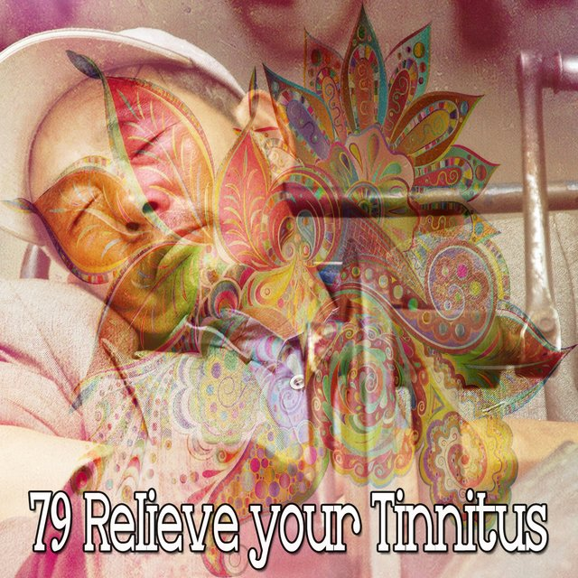 79 Relieve Your Tinnitus