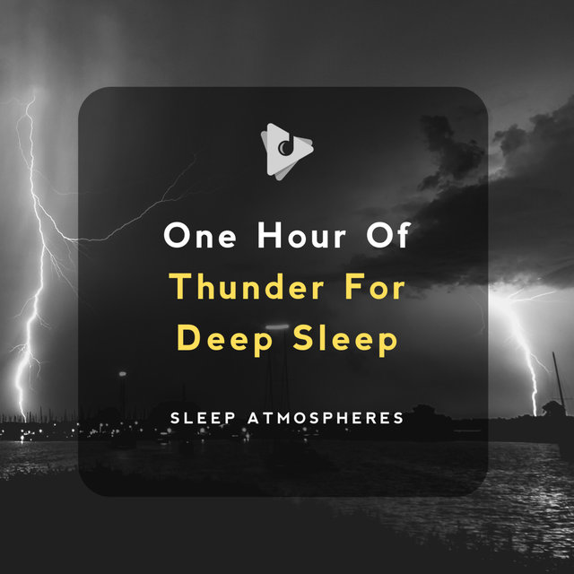 1 Hour Of Thunder For Deep Sleep