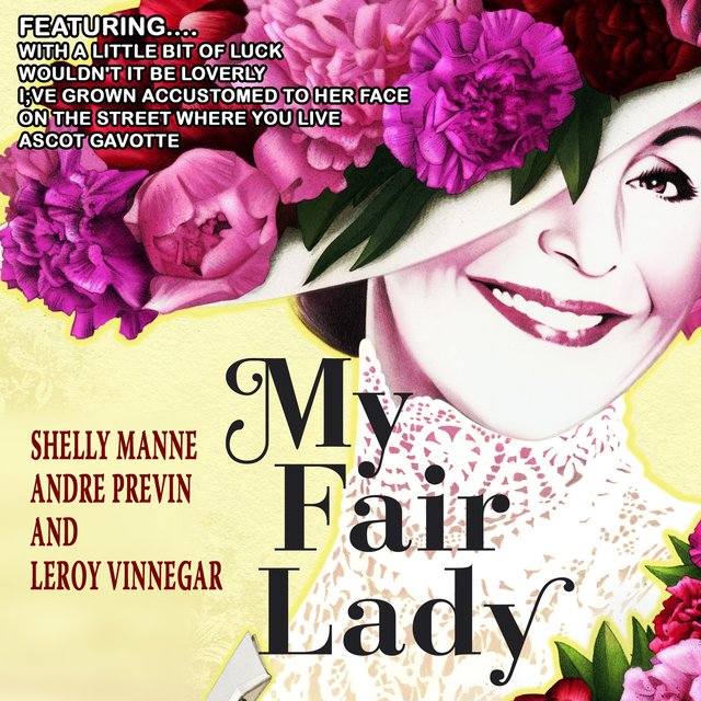 My Fair Lady (Remastered)