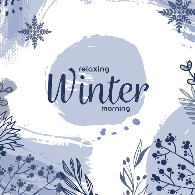 Relaxing Winter Morning – Smooth and Heartwarming Jazz Music for Total Rest