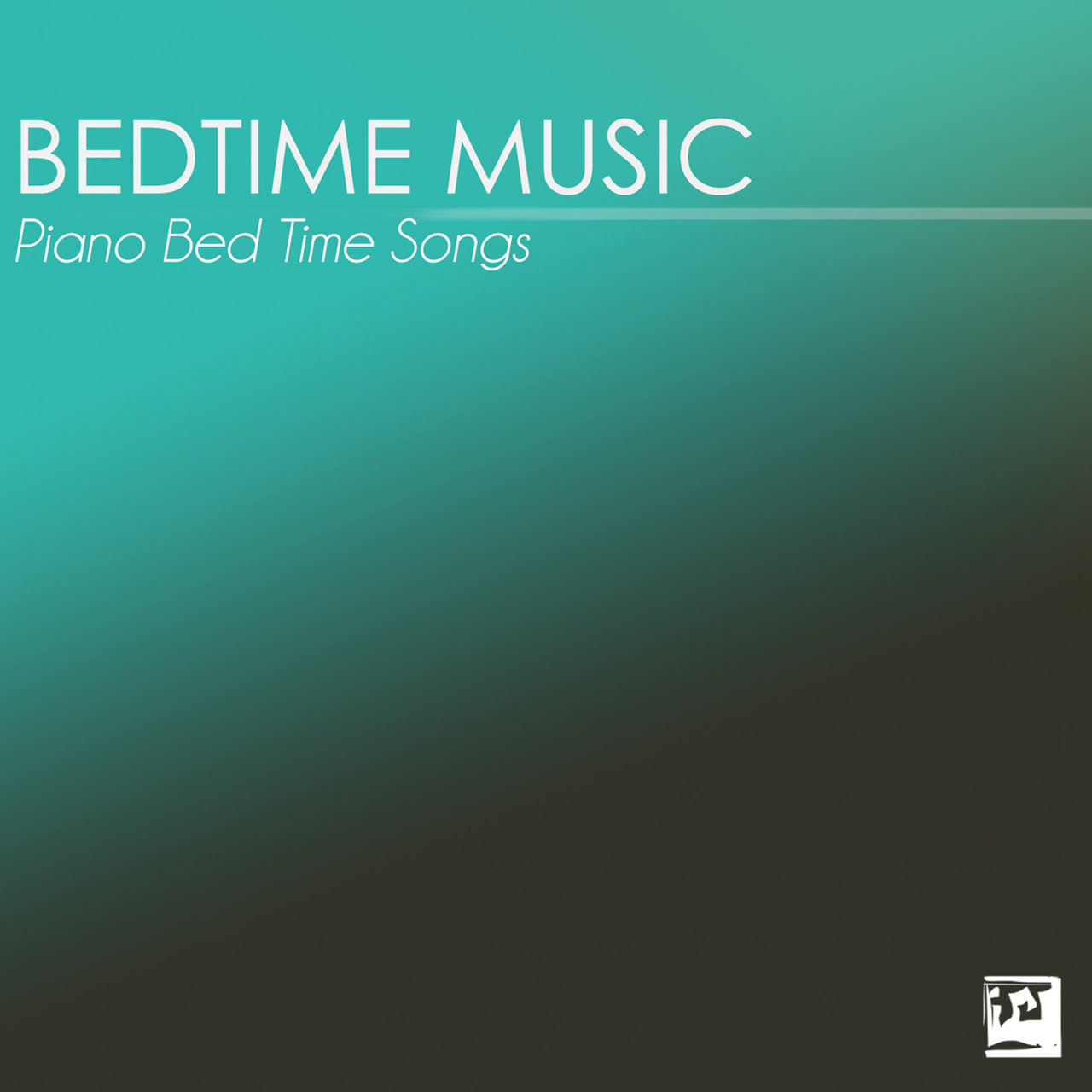 Baby bedtime music - Bedtime Music Piano Bed Time Songs For Sleeping Baby Toddler Sleep Bedtime Songs Collective Tidal