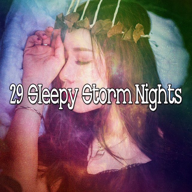 29 Sleepy Storm Nights