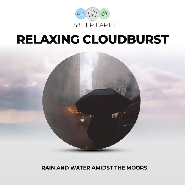 Relaxing Cloudburst: Rain and Water Amidst the Moors