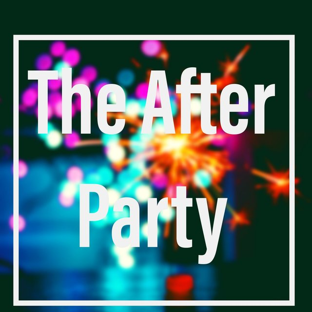 The After Party (It's Time to Play)