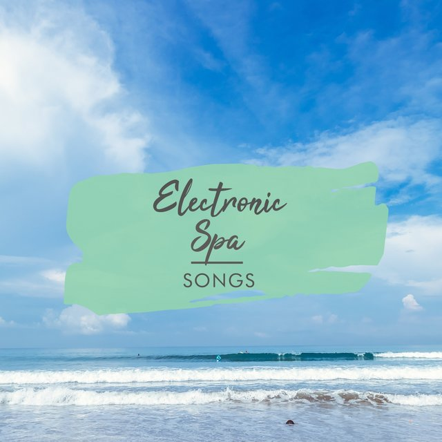 Electronic Spa Songs