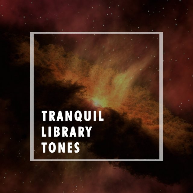 Tranquil Library Tones