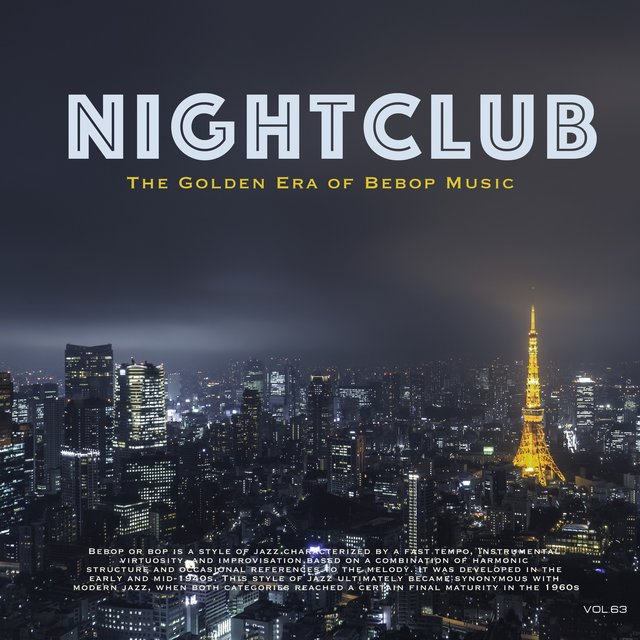 Nightclub, Vol. 63 (The Golden Era of Bebop Music)