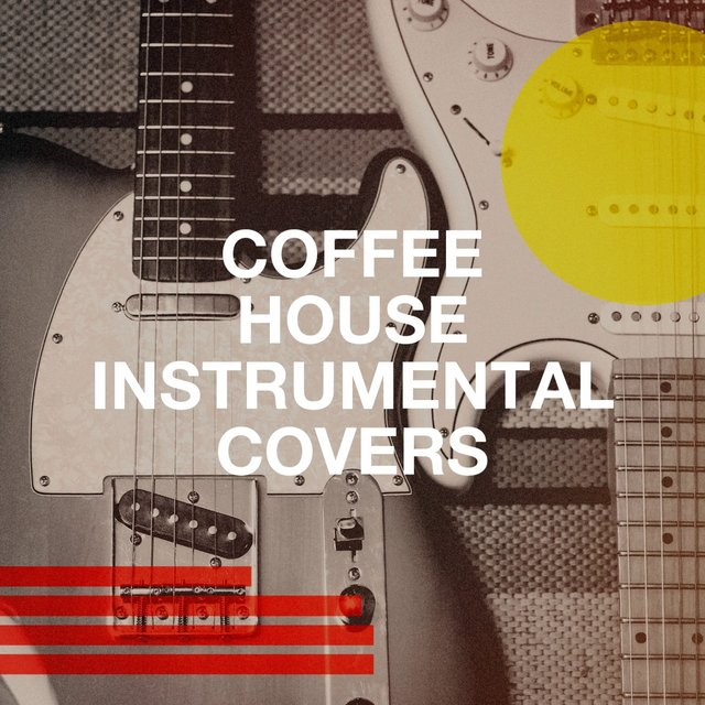 Coffee House Instrumental Covers