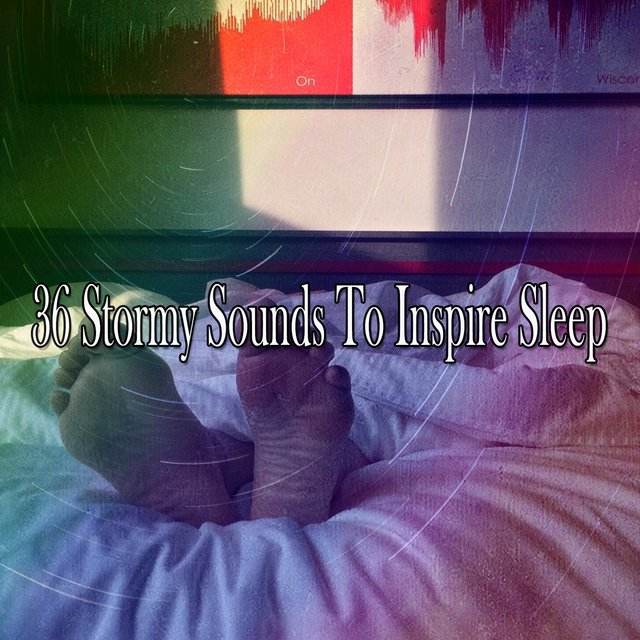 36 Stormy Sounds to Inspire Sle - EP