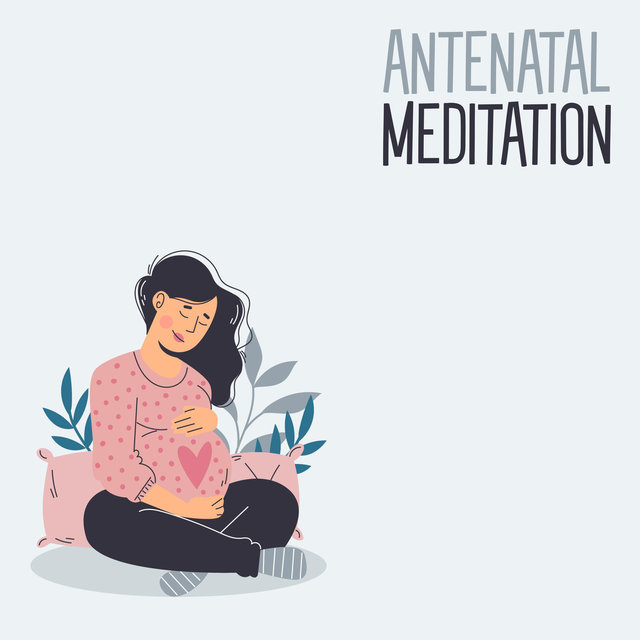 Antenatal Meditation: Calming and Relaxing Meditation for Pregnant Women