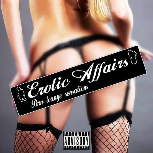 Erotic Affairs - Porn Lounge Sensations