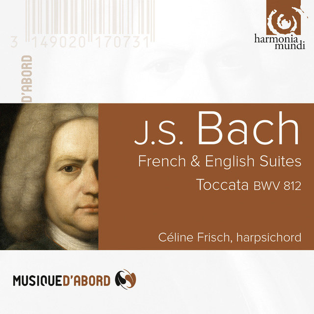 Bach: French & English Suites, Toccata, BW. 812