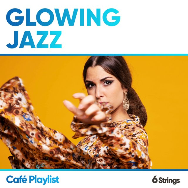 Glowing Jazz Café Playlist