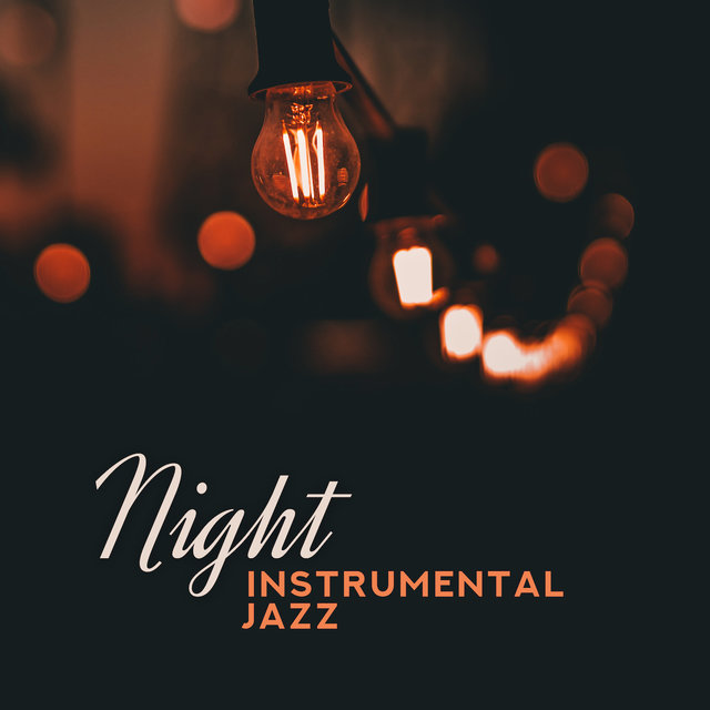 Night Instrumental Jazz
