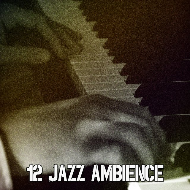 12 Jazz Ambience