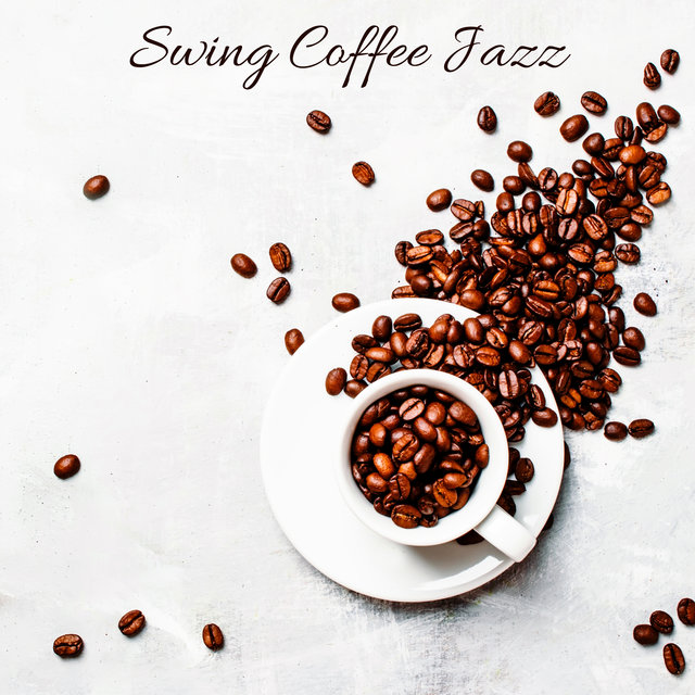 Swing Coffee Jazz – Retro Music Collection for Cafes, Bistros and Restaurants