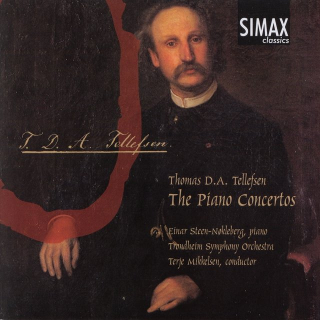 Thomas D.A. Tellefsen: The Piano Concertos