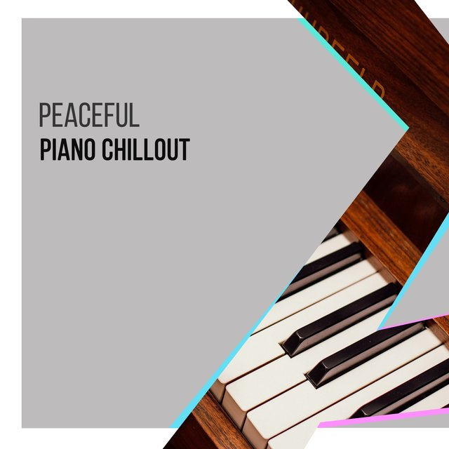Peaceful Instrumental Piano Chillout