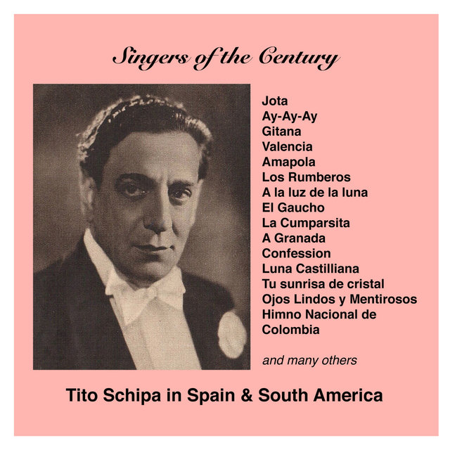 Singers of the Century: Tito Schipa in Spain and South America (1925-1934)